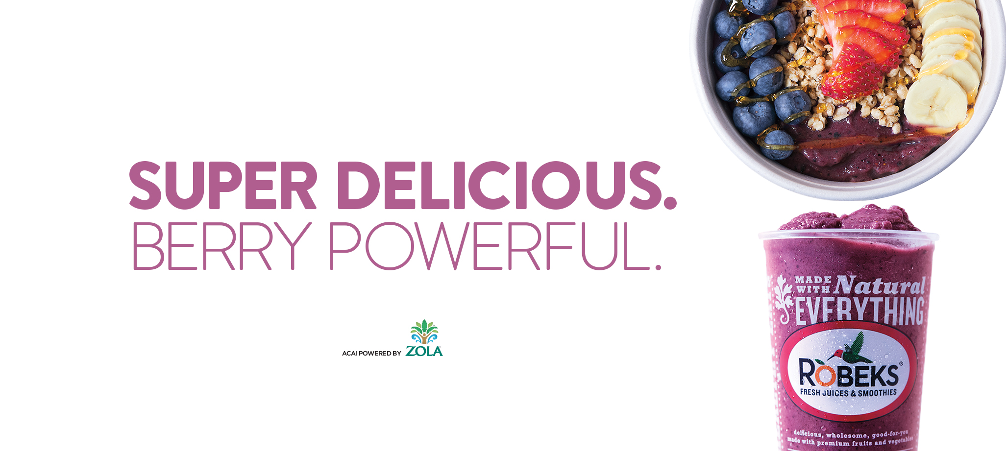 Super Delicious. Berry Powerful.