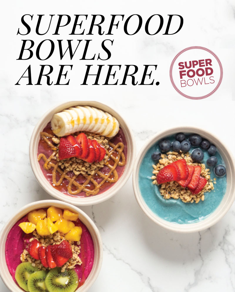 Superfood Bowls are Here